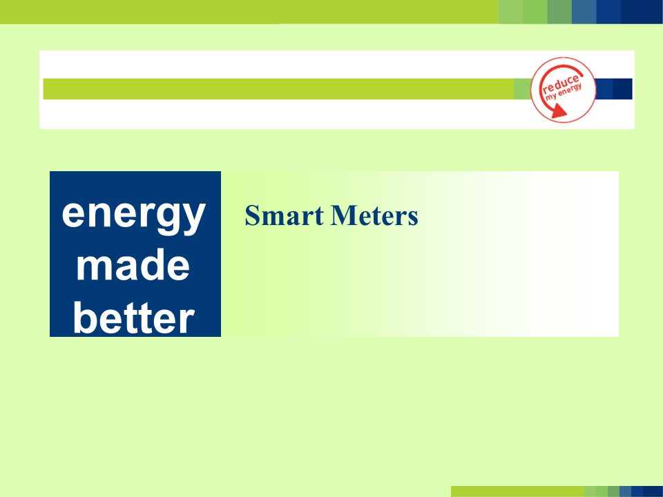 Smart Meters energy made better