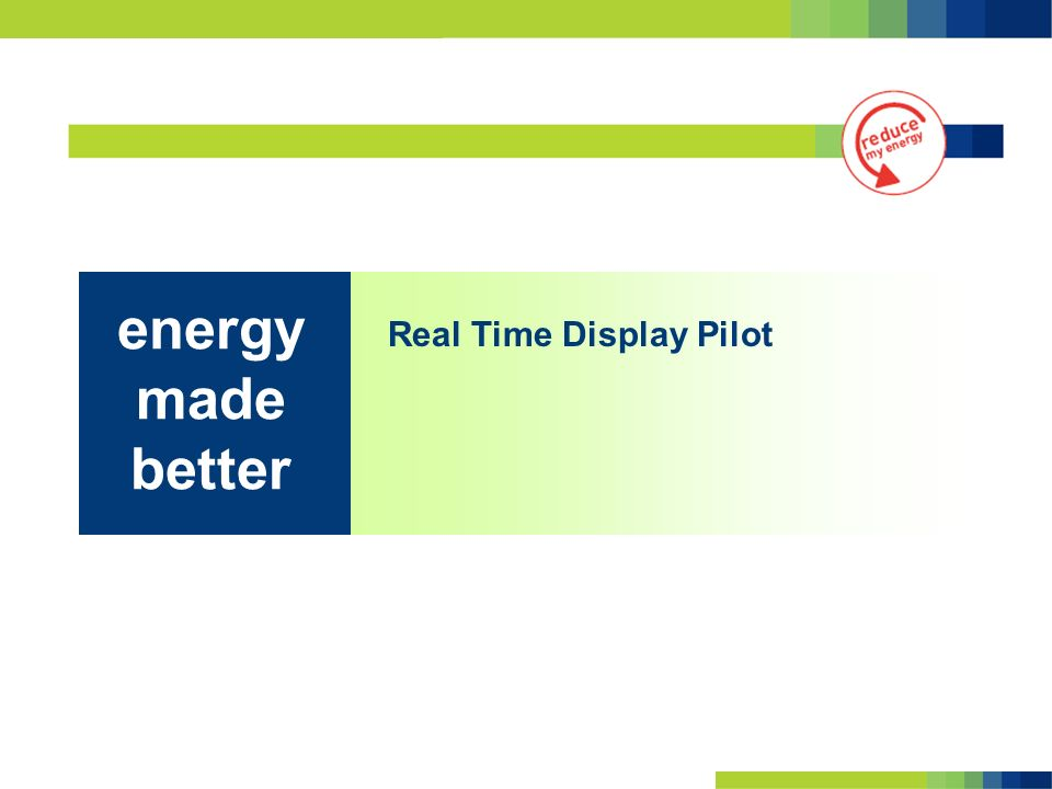 Real Time Display Pilot energy made better
