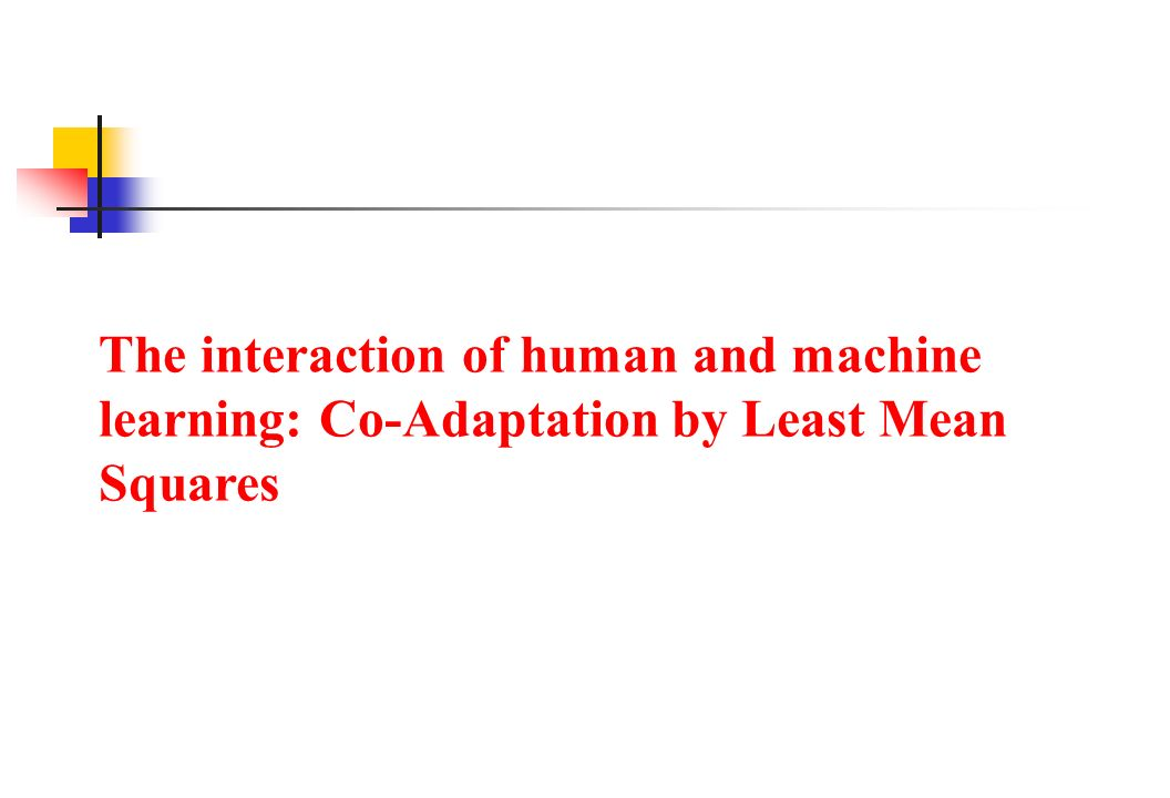 The interaction of human and machine learning: Co-Adaptation by Least Mean Squares