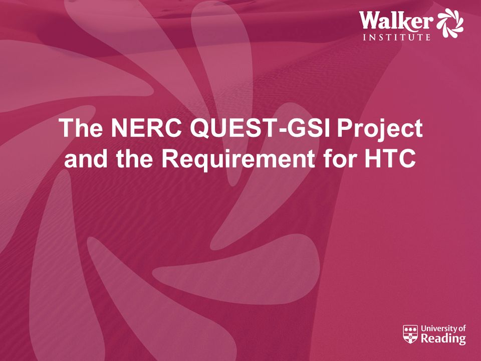 The NERC QUEST-GSI Project and the Requirement for HTC