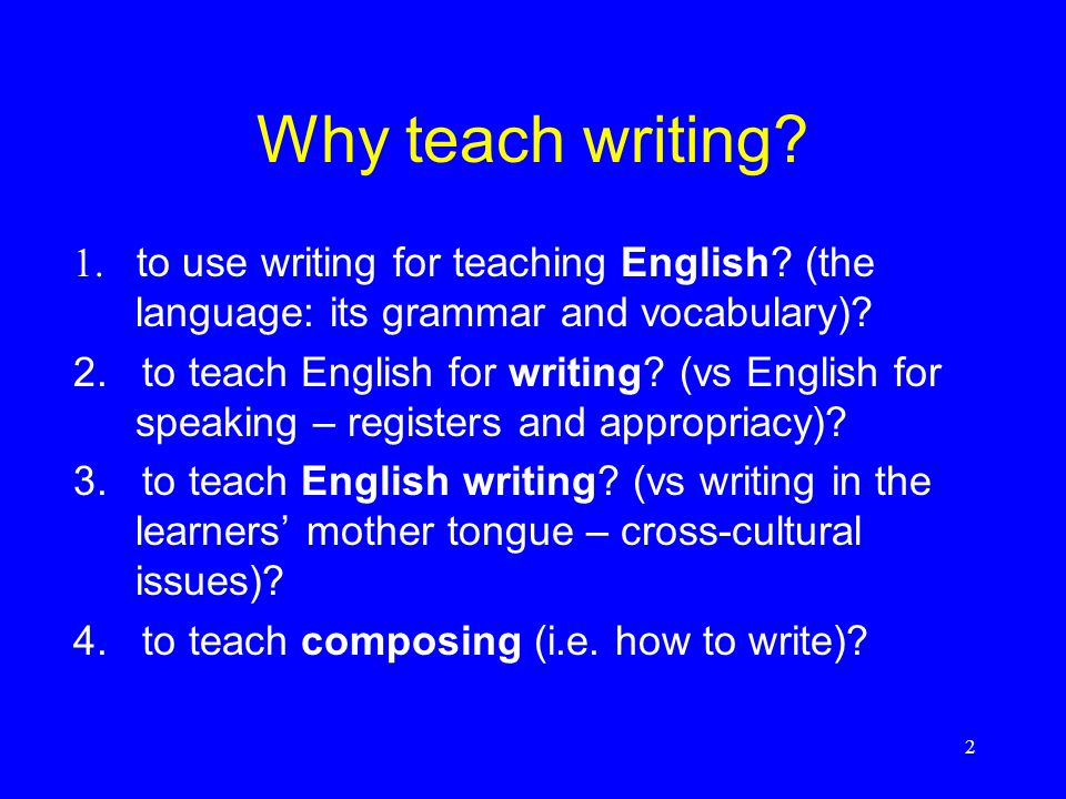 13 Writing teachers need to remember Students need help: with language with composing to see writing as discourse with a reader to read texts as apprentice writers to become evaluators of their own writing to become independent writers.