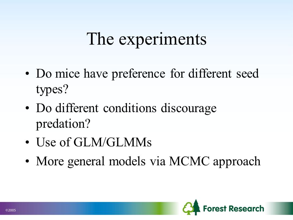 The experiments Do mice have preference for different seed types.
