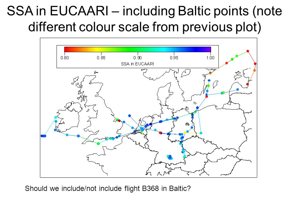 SSA in EUCAARI – including Baltic points (note different colour scale from previous plot) Should we include/not include flight B368 in Baltic?
