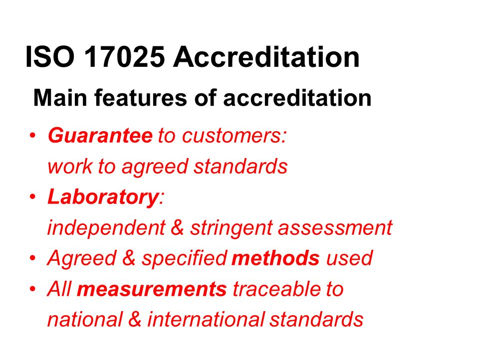 ISO 17025 Accreditation How do you become accredited.