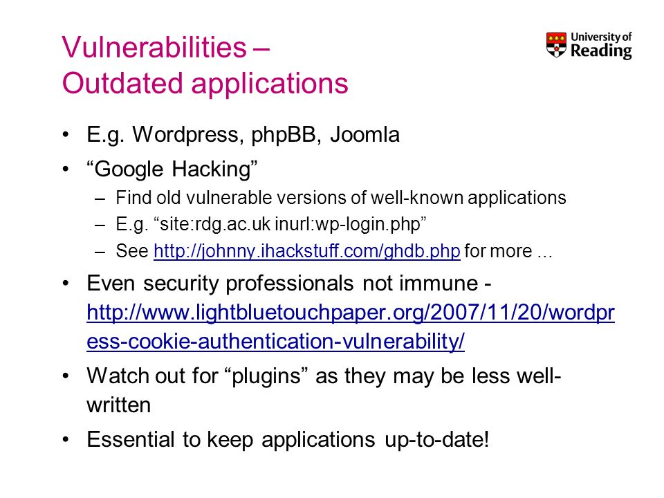 Vulnerabilities – Outdated applications E.g.