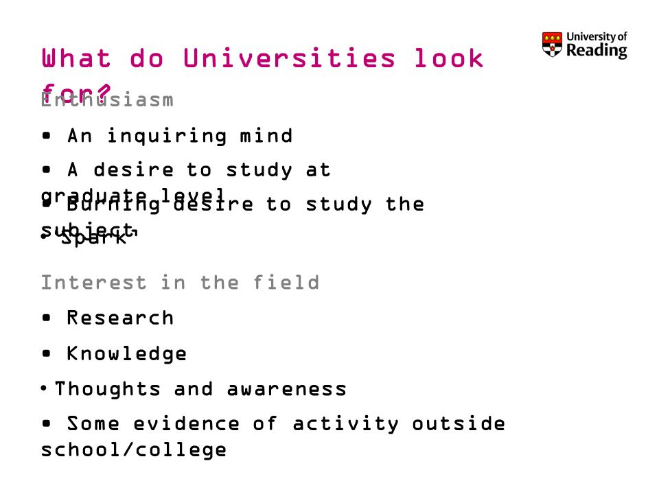 What do Universities look for.