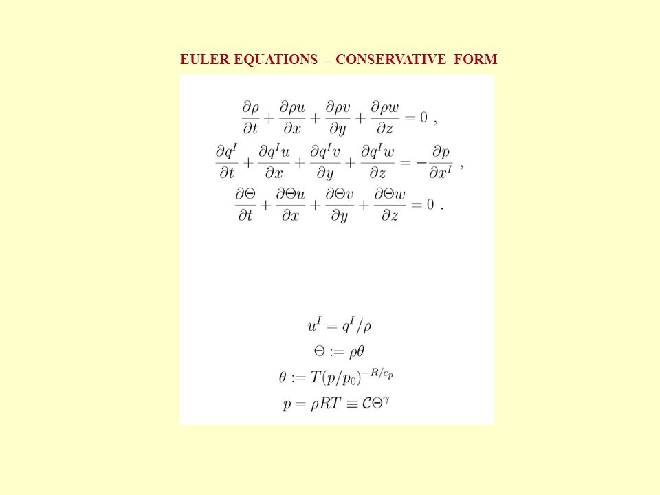 EULER EQUATIONS – CONSERVATIVE FORM
