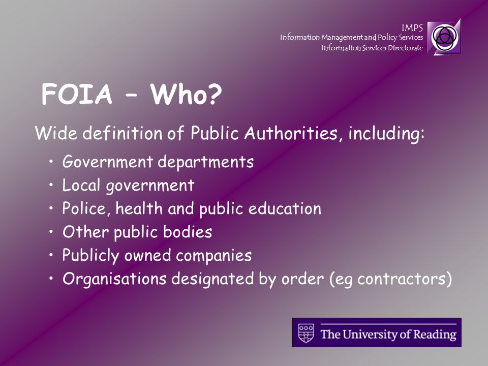 IMPS Information Management and Policy Services Information Services Directorate FOIA – Who.