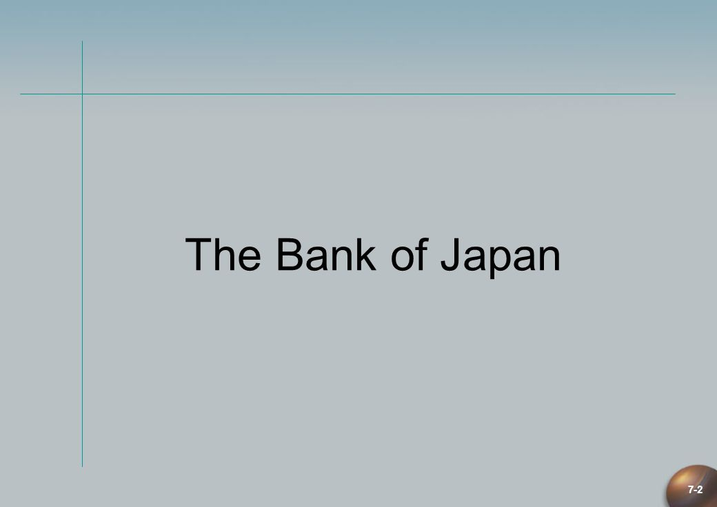 7-2 The Bank of Japan