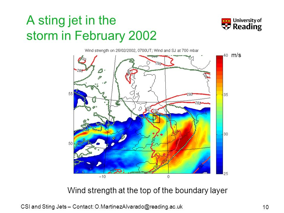 A sting jet in the storm in February 2002 Wind strength at the top of the boundary layer 10 CSI and Sting Jets – Contact: m/s