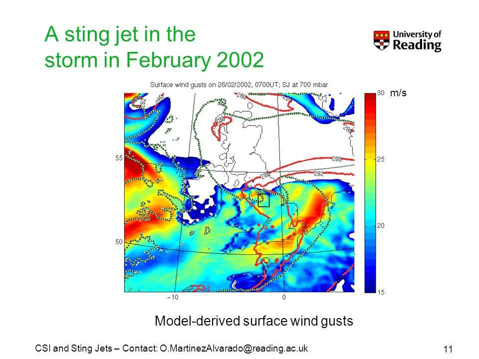 A sting jet in the storm in February 2002 Model-derived surface wind gusts 11 CSI and Sting Jets – Contact: m/s