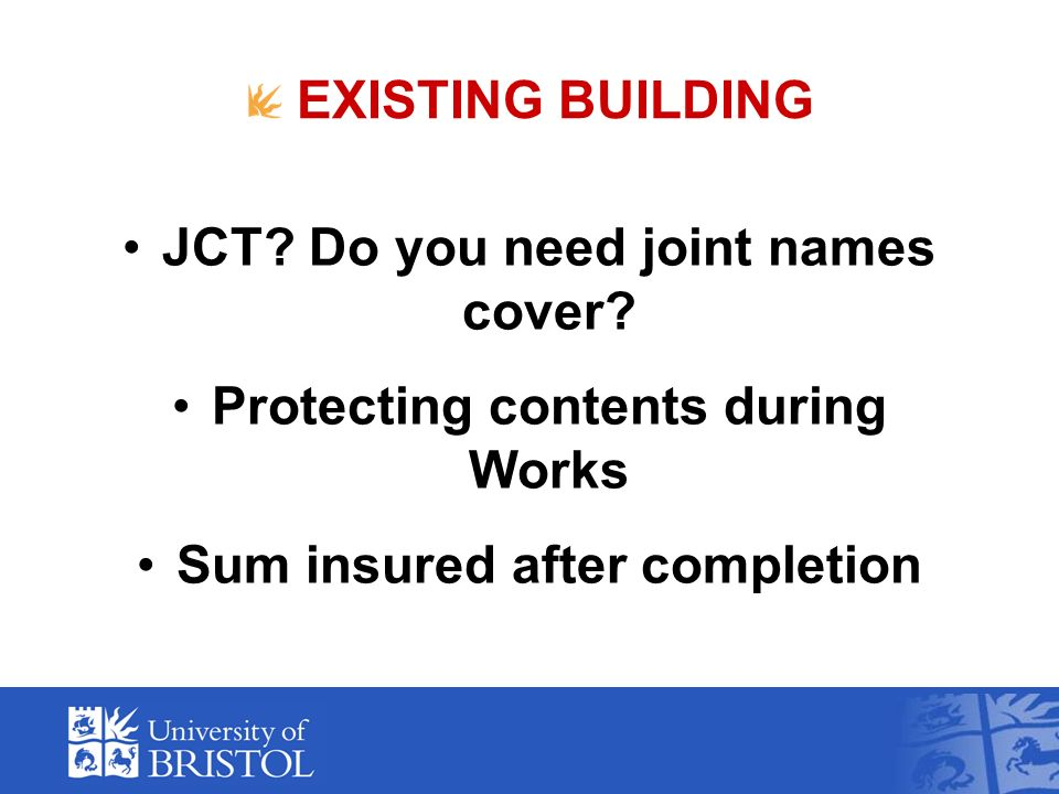 EXISTING BUILDING JCT. Do you need joint names cover.