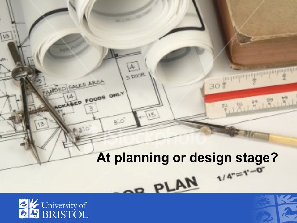 At planning or design stage