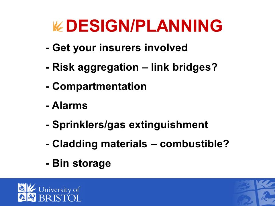 DESIGN/PLANNING - Get your insurers involved - Risk aggregation – link bridges.