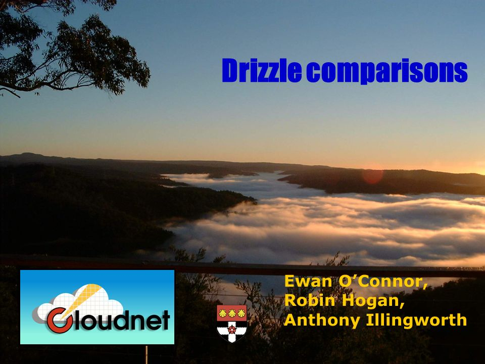 Ewan OConnor, Robin Hogan, Anthony Illingworth Drizzle comparisons