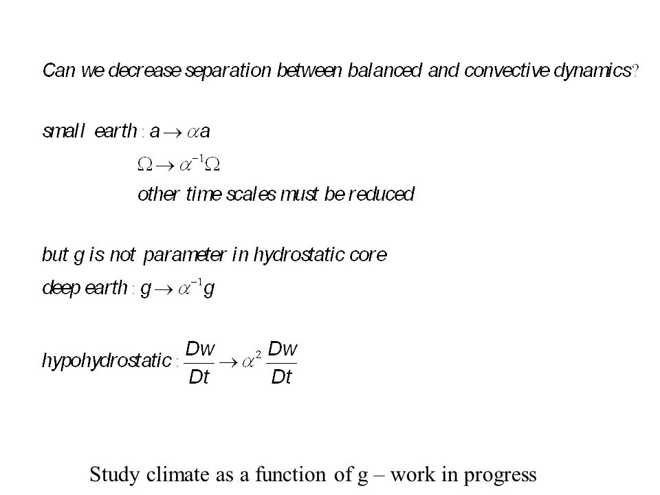Study climate as a function of g – work in progress
