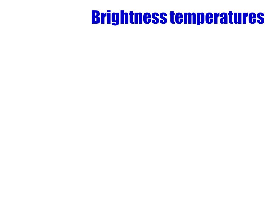 Brightness temperatures
