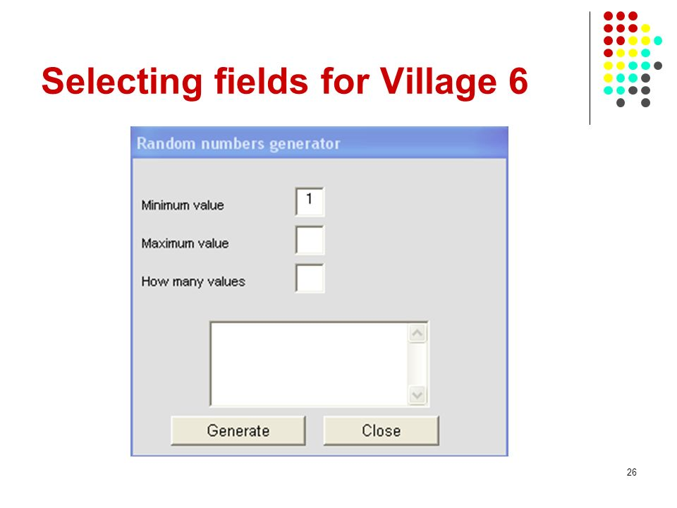 26 Selecting fields for Village 6