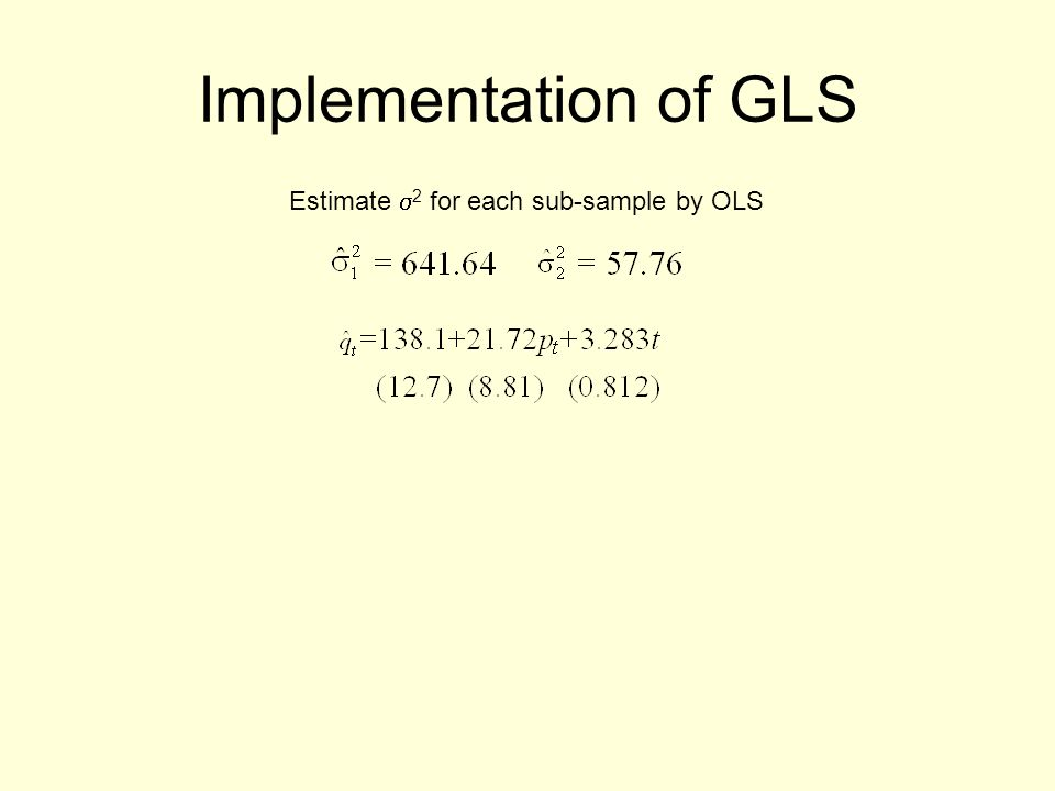Implementation of GLS Estimate 2 for each sub-sample by OLS