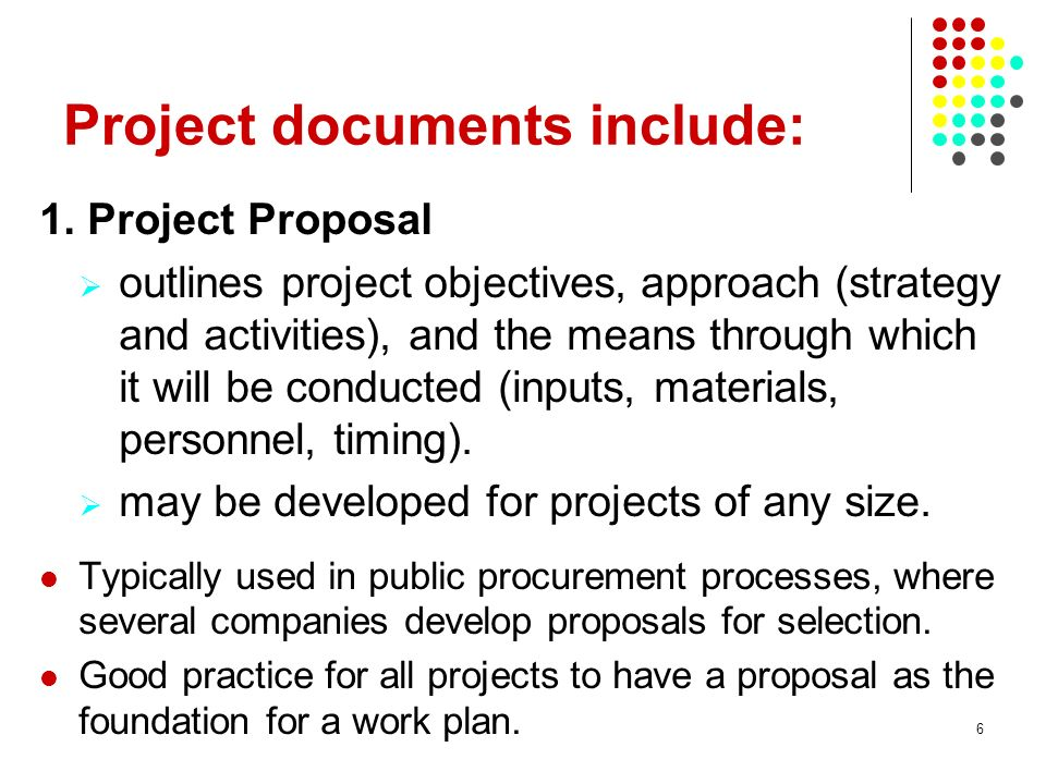 6 Project documents include: 1.