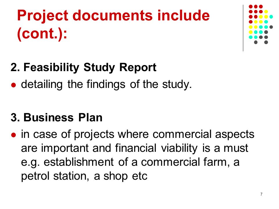 7 Project documents include (cont.): 2.
