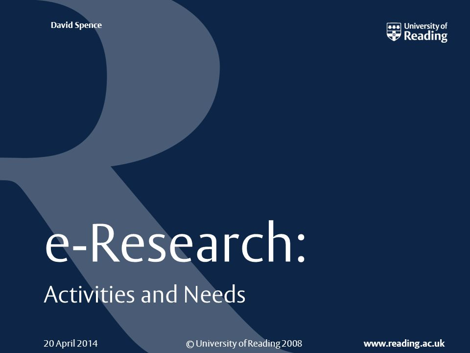 e-Research: Activities and Needs Support and Infrastructure Needs (4/5) A small (10s of nodes) central University cluster.