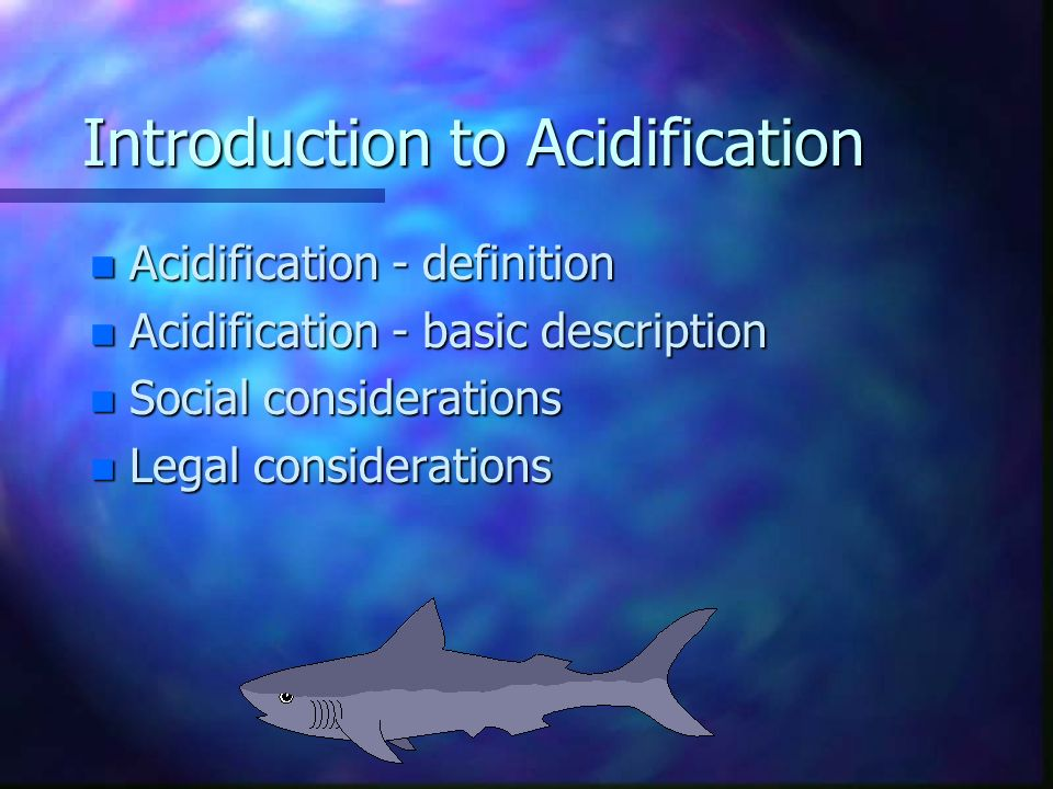 Introduction to Acidification By Alastair Frater