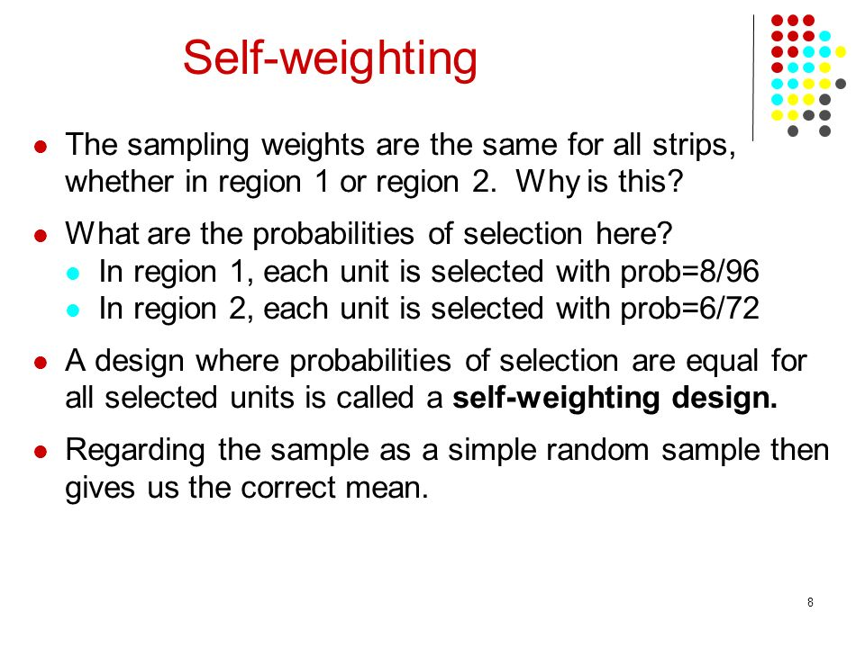 8 The sampling weights are the same for all strips, whether in region 1 or region 2.