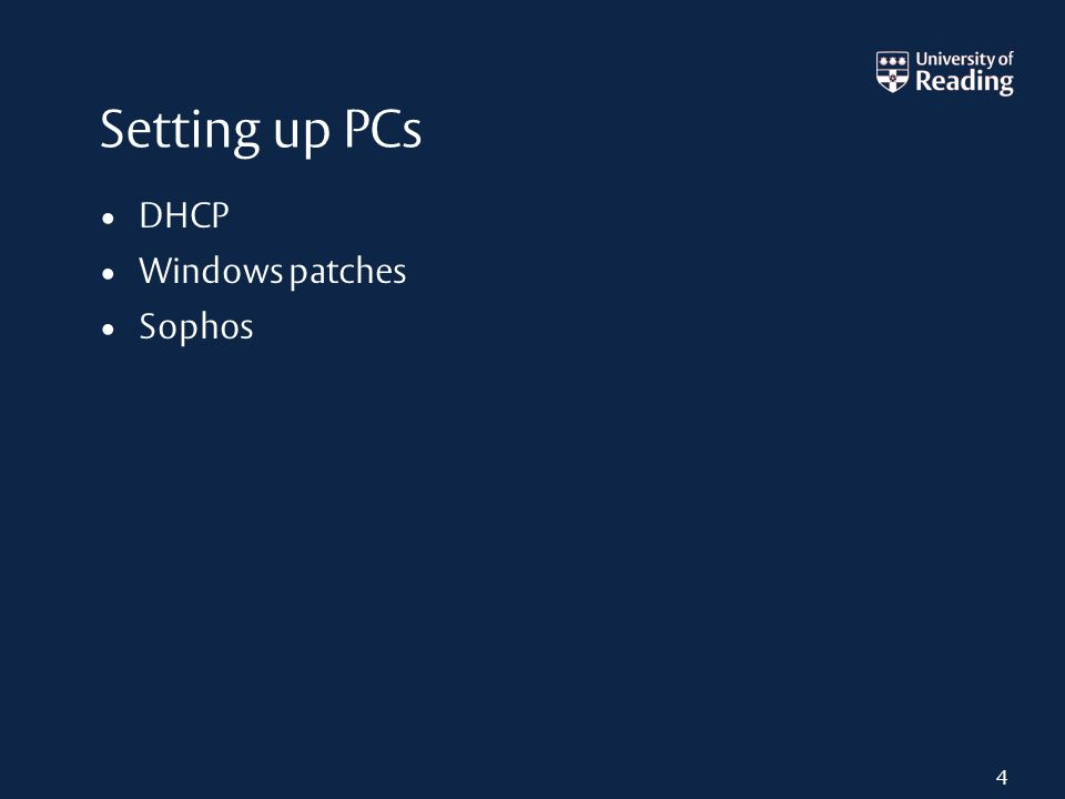 Setting up PCs DHCP Windows patches Sophos 4
