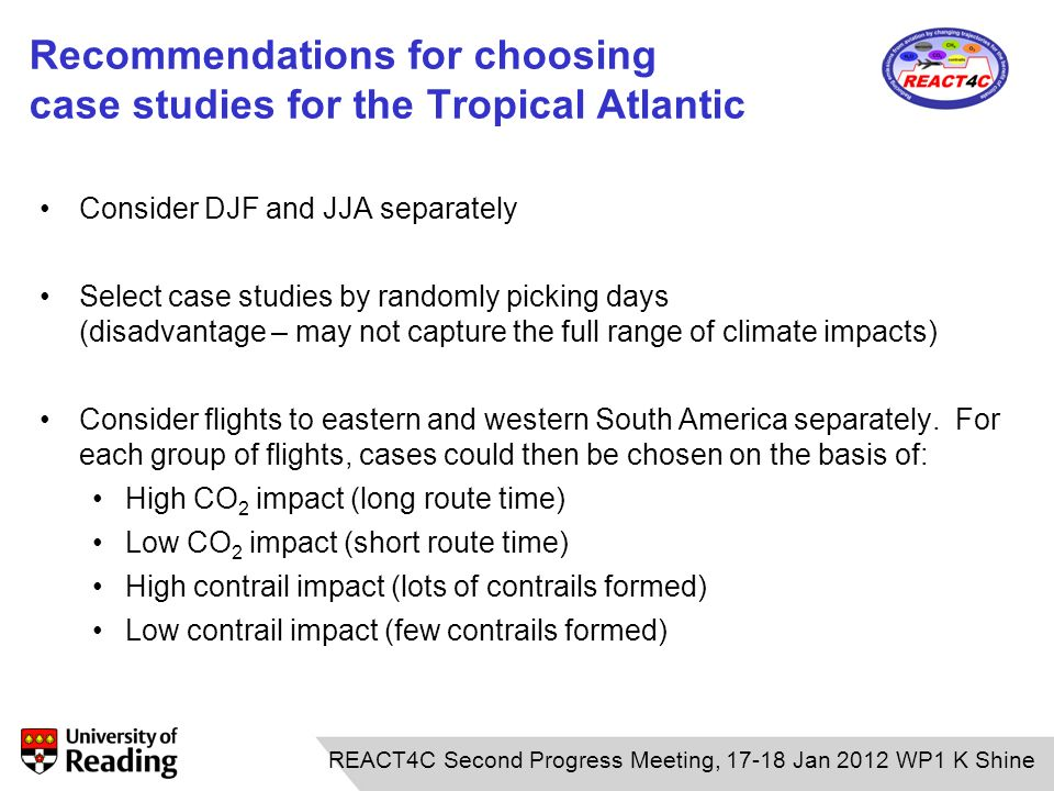 Recommendations for choosing case studies for the Tropical Atlantic Consider DJF and JJA separately Select case studies by randomly picking days (disa