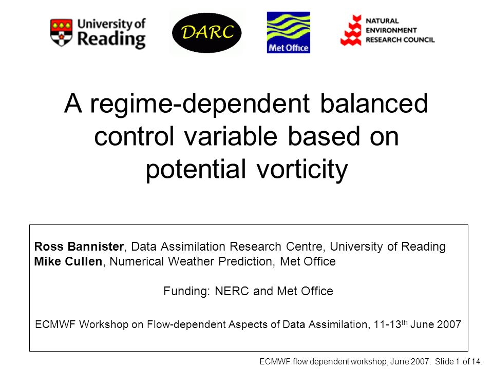 ECMWF flow dependent workshop, June 2007.Slide 2 of 14.