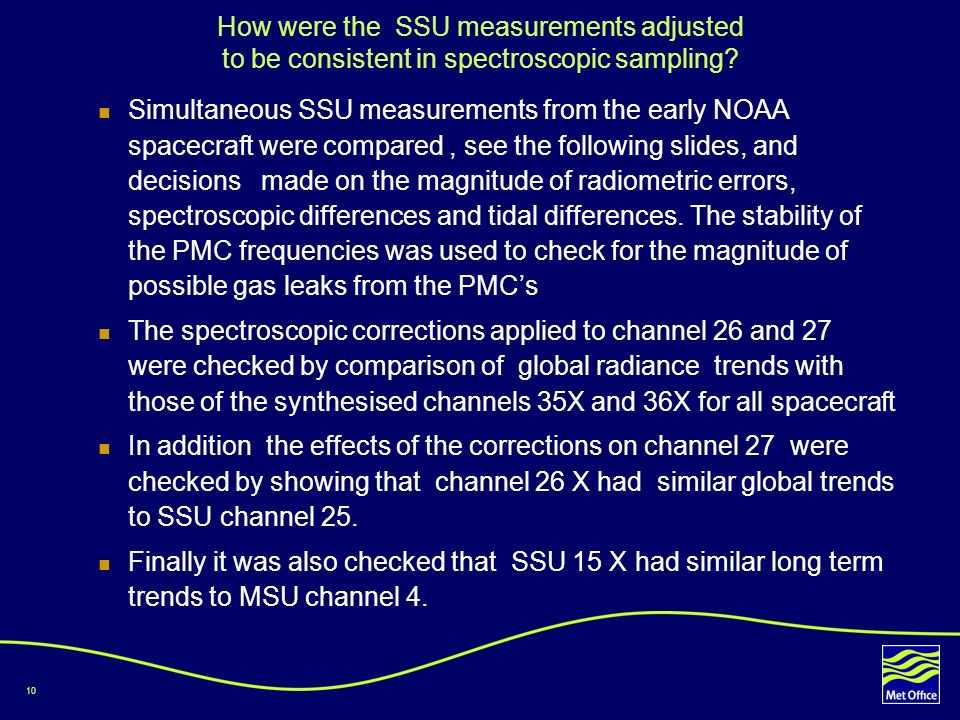 10 How were the SSU measurements adjusted to be consistent in spectroscopic sampling.
