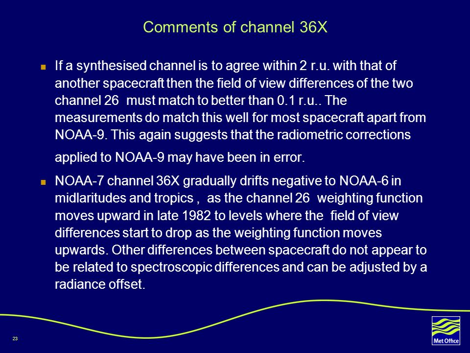 23 Comments of channel 36X If a synthesised channel is to agree within 2 r.u.