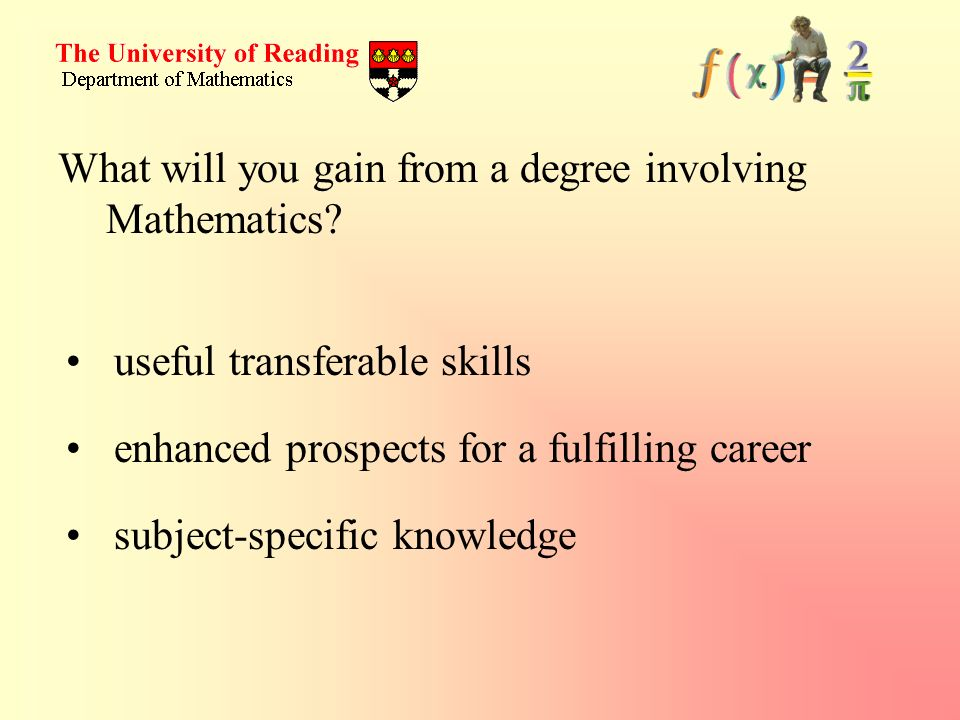 What will you gain from a degree involving Mathematics.