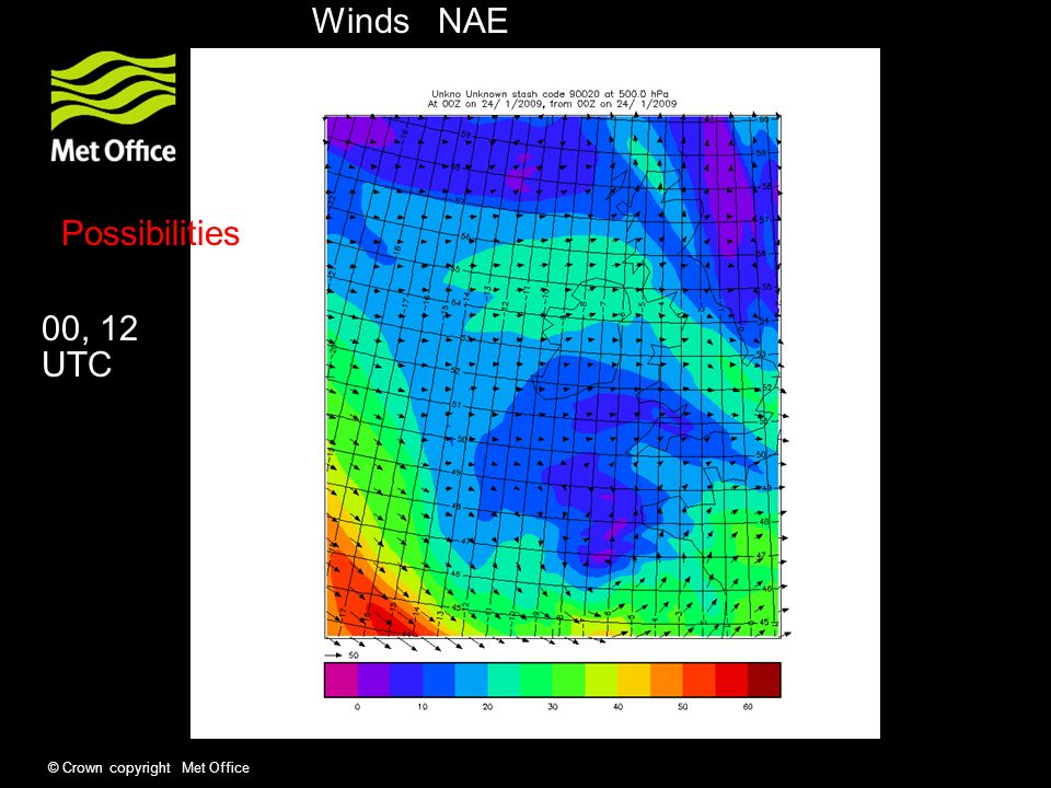 © Crown copyright Met Office Winds NAE Possibilities 00, 12 UTC