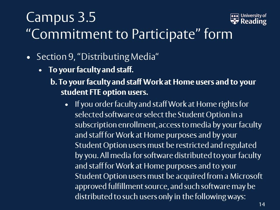 Campus 3.5 Commitment to Participate form Section 9, Distributing Media To your faculty and staff. b. To your faculty and staff Work at Home users and