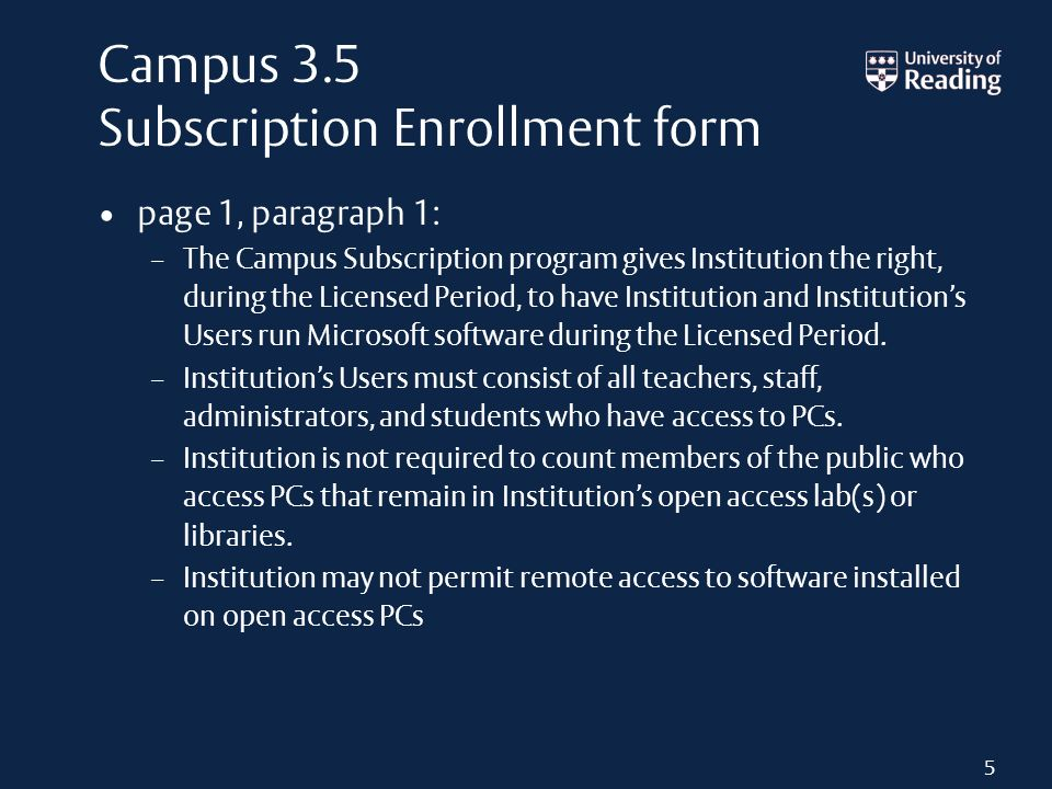 Campus 3.5 Subscription Enrollment form page 1, paragraph 1: – The Campus Subscription program gives Institution the right, during the Licensed Period