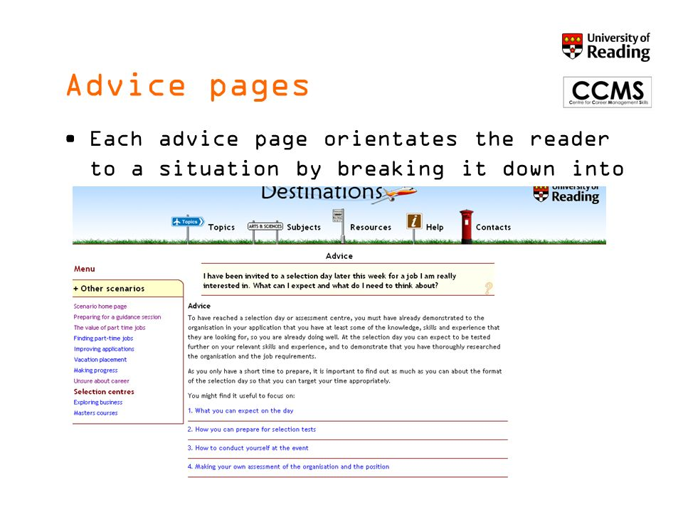 Advice pages Each advice page orientates the reader to a situation by breaking it down into several key parts