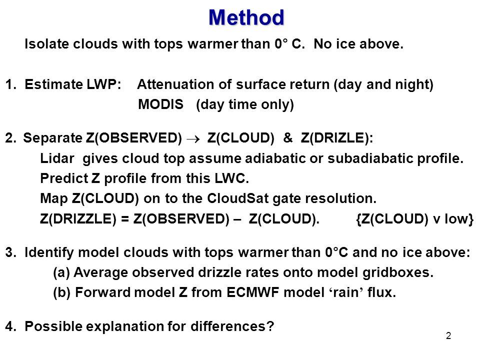 2Method Isolate clouds with tops warmer than 0° C.