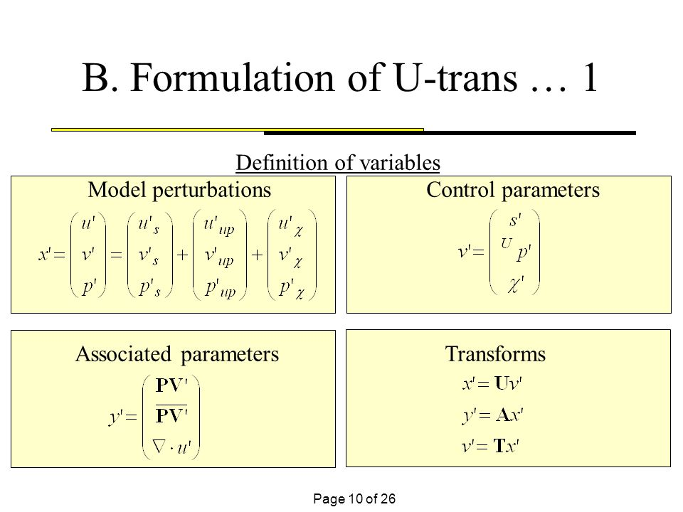 Page 10 of 26 B. Formulation of U-trans … 1 Definition of variables Model perturbations Control parameters Associated parameters Transforms