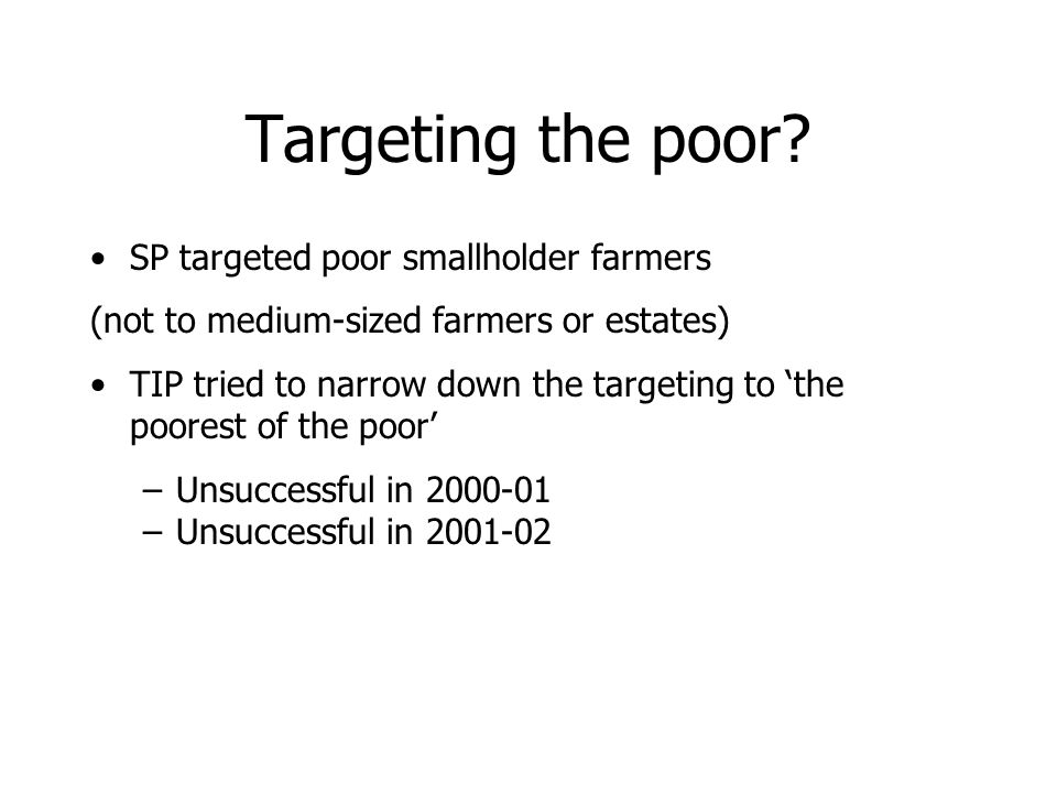 Targeting the poor.
