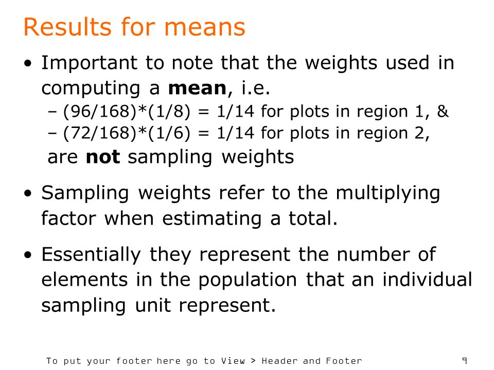To put your footer here go to View > Header and Footer 9 Results for means Important to note that the weights used in computing a mean, i.e. –(96/168)