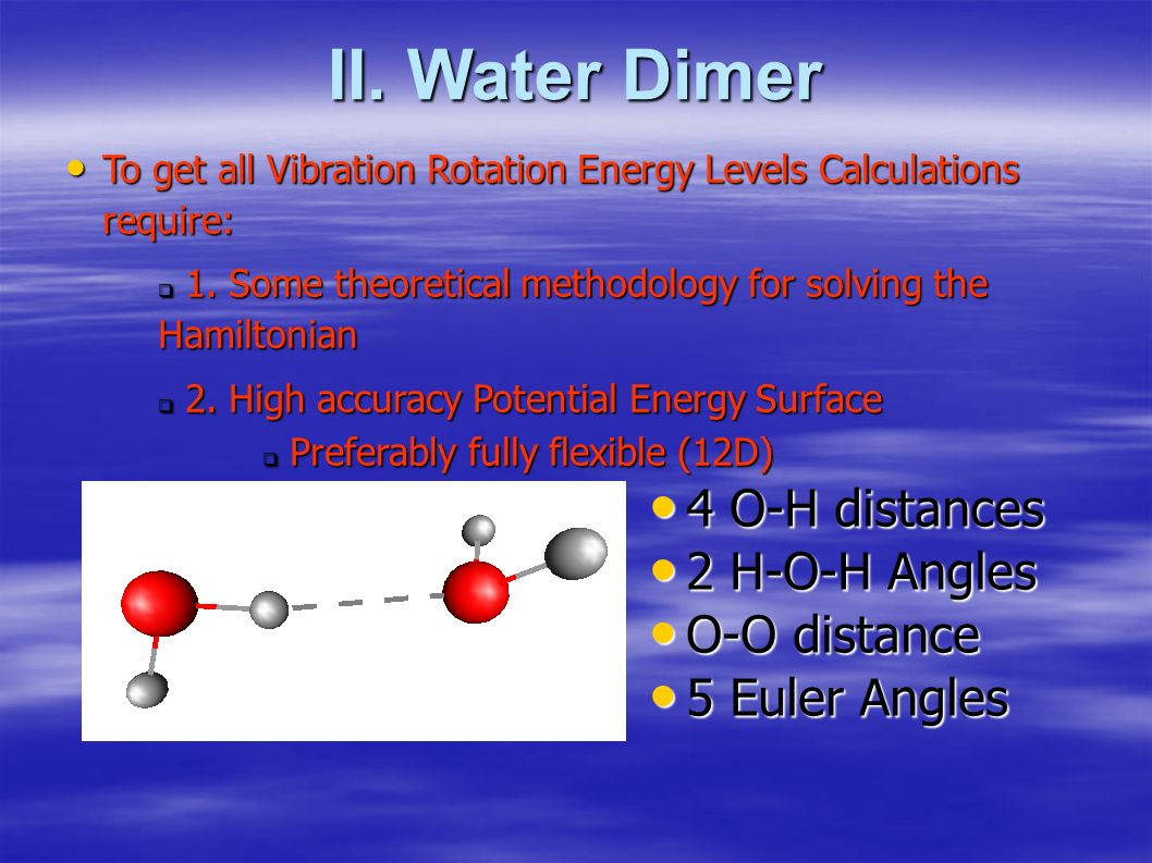 To get all Vibration Rotation Energy Levels Calculations require: To get all Vibration Rotation Energy Levels Calculations require: 1.