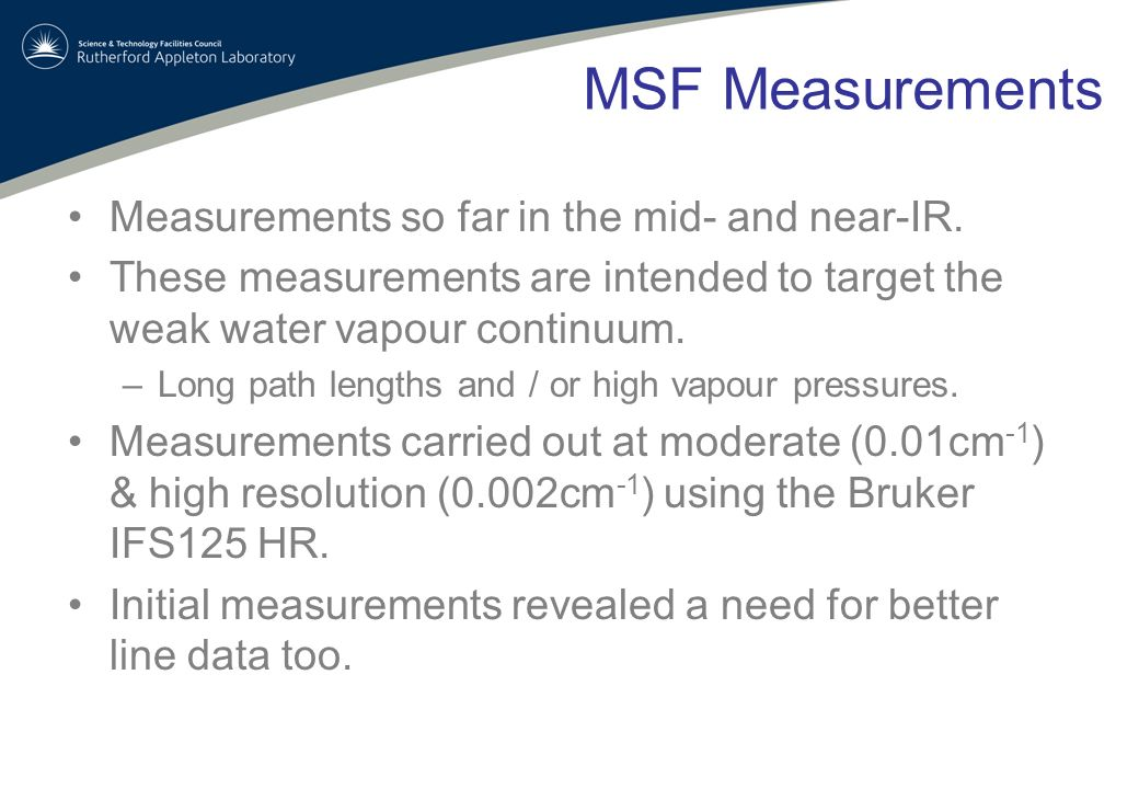 MSF Measurements Measurements so far in the mid- and near-IR.