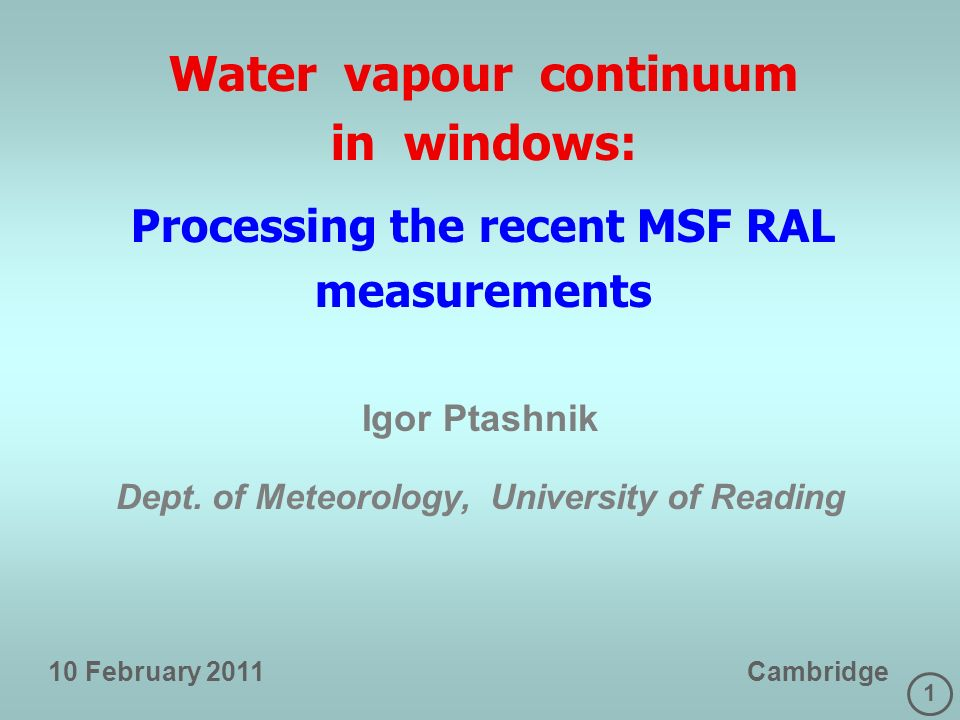 2 Processing MSF RAL pure H 2 O measurements Retrieved experimental self-continuum in windows is an order of magnitude stronger than MTCKD in model.