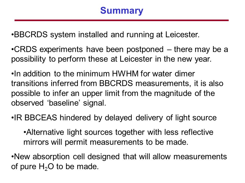 Summary BBCRDS system installed and running at Leicester.