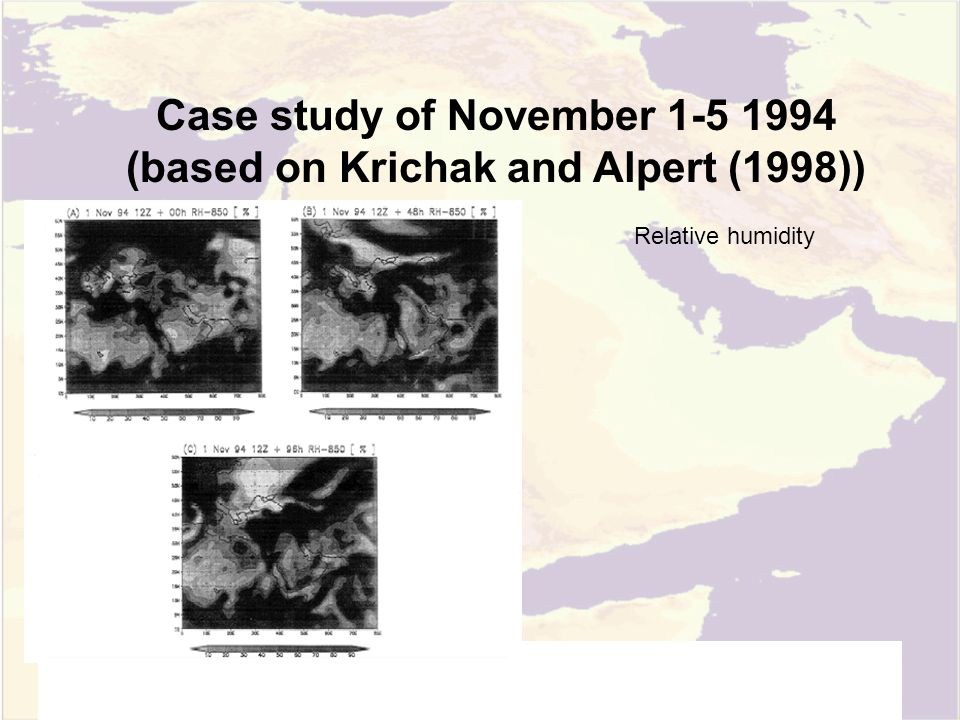 Case study of November 1-5 1994 (based on Krichak and Alpert (1998)) Relative humidity