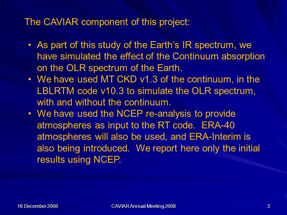16 December 2008 CAVIAR Annual Meeting 2008 4