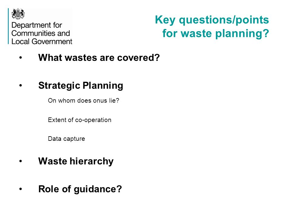 Key questions/points for waste planning. What wastes are covered.