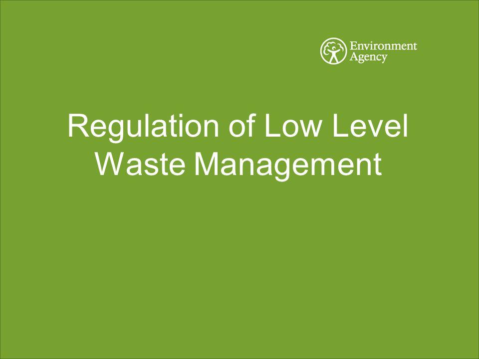 Regulation of Low Level Waste Management